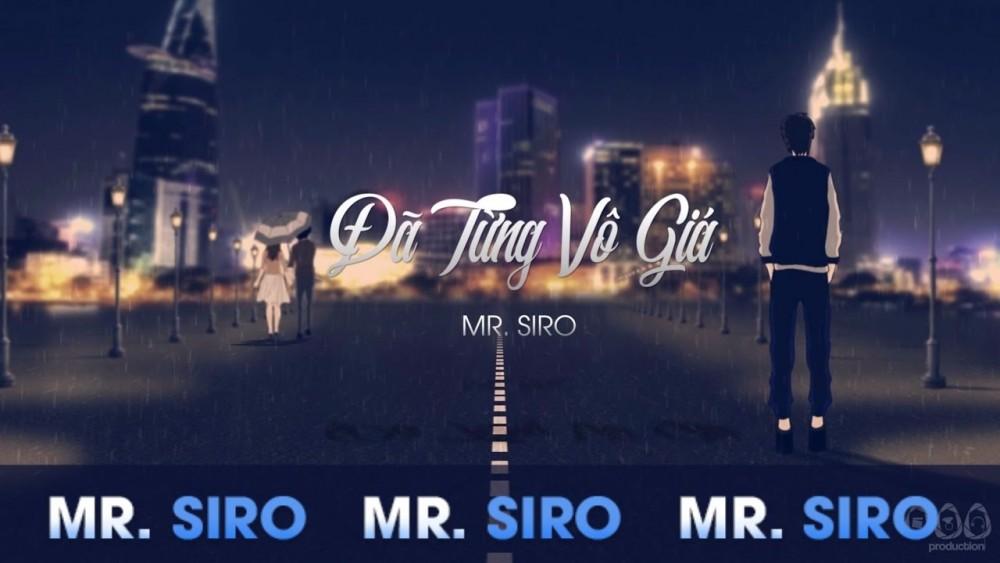 Lời bài hát Đã Từng Vô Giá - Mr Siro - Lyrics [Kèm Hợp âm]