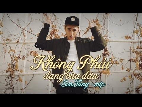 Lời bài hát Không Phải Dạng Vừa Đâu - Sơn Tùng M-TP - Lyrics [Kèm Hợp âm]