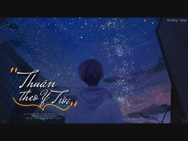 Lời bài hát Thuận Theo Ý Trời - Bùi Anh Tuấn - Lyrics [Kèm Hợp âm]