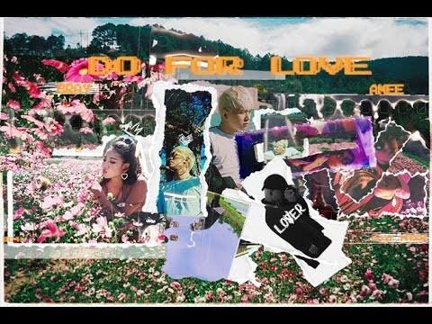 Lời Bài Hát Do For Love [b Ray X Masew X Amee] [lyrics Kèm Hợp Âm]