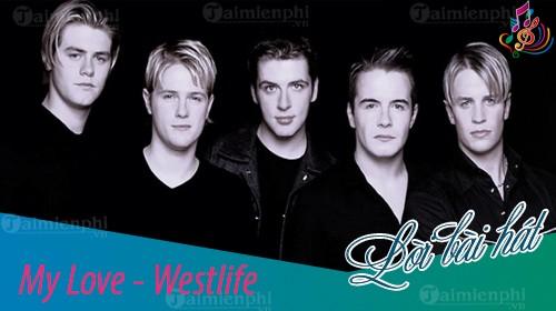 Lời bài hát My Love [Westlife] [Lyrics Kèm Hợp Âm]
