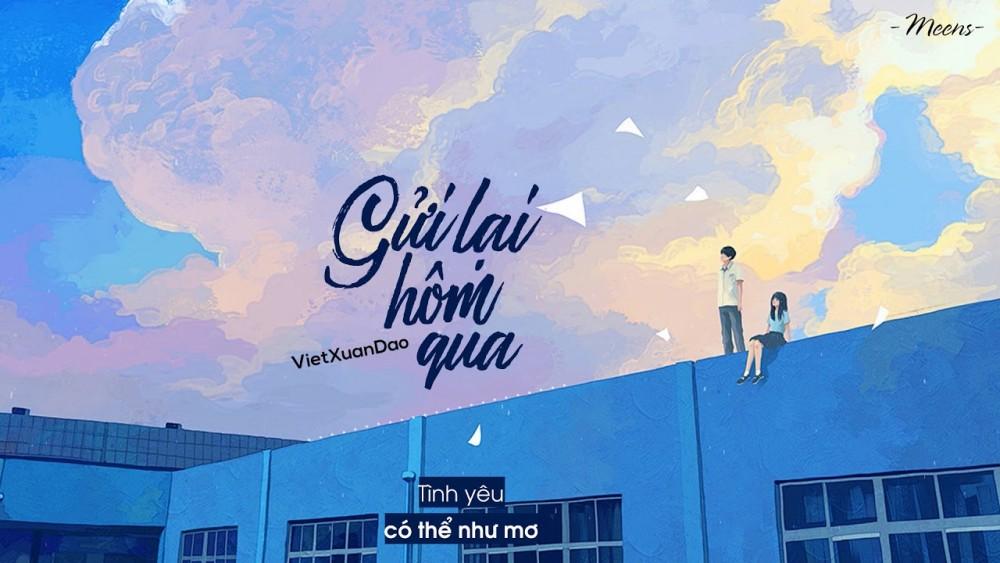 Lời bài hát Gửi Lại Hôm Qua [VietXuanDao] [Lyrics Kèm Hợp Âm]