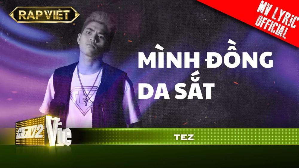 Lời Bài Hát Mình Đồng Da Sắt (rap Việt) – Tez [kèm Hợp Âm]