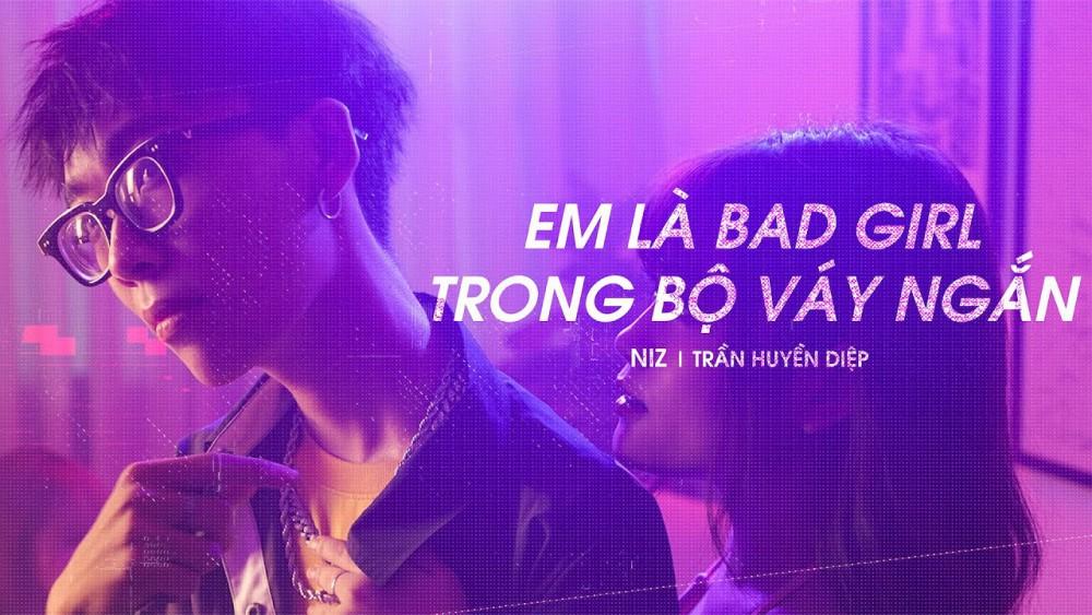 Lời Bài Hát Em Là Bad Girl Trong Bộ Váy Ngắn – Vp Niz X Trần Huyền Diệp [kèm Hợp Âm]