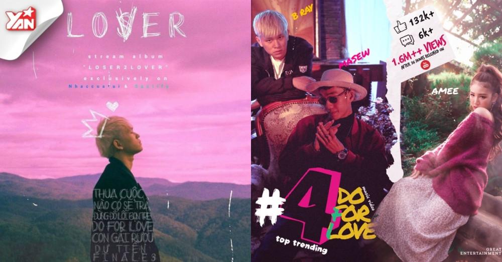 Lời bài hát Loser2Lover - B Ray [Kèm Hợp Âm]