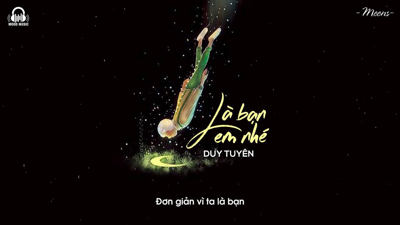 Là Bạn Em Nhé - Duy Tuyên「Lyrics Video」Meens - YouTube
