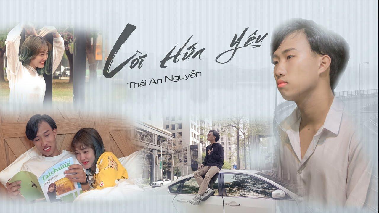 LỜI HỨA YÊU - Thái An Nguyễn | OFFICIAL MV - YouTube