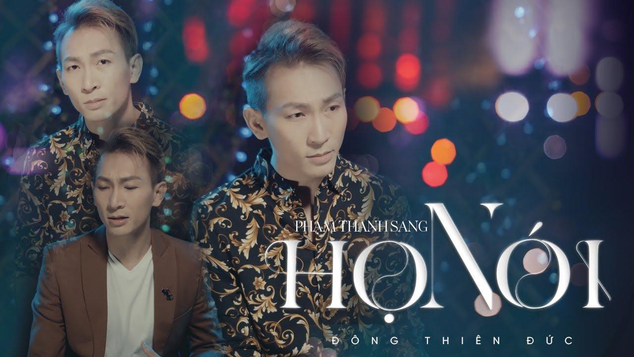 HỌ NÓI | PHẠM THANH SANG I DEMO - YouTube