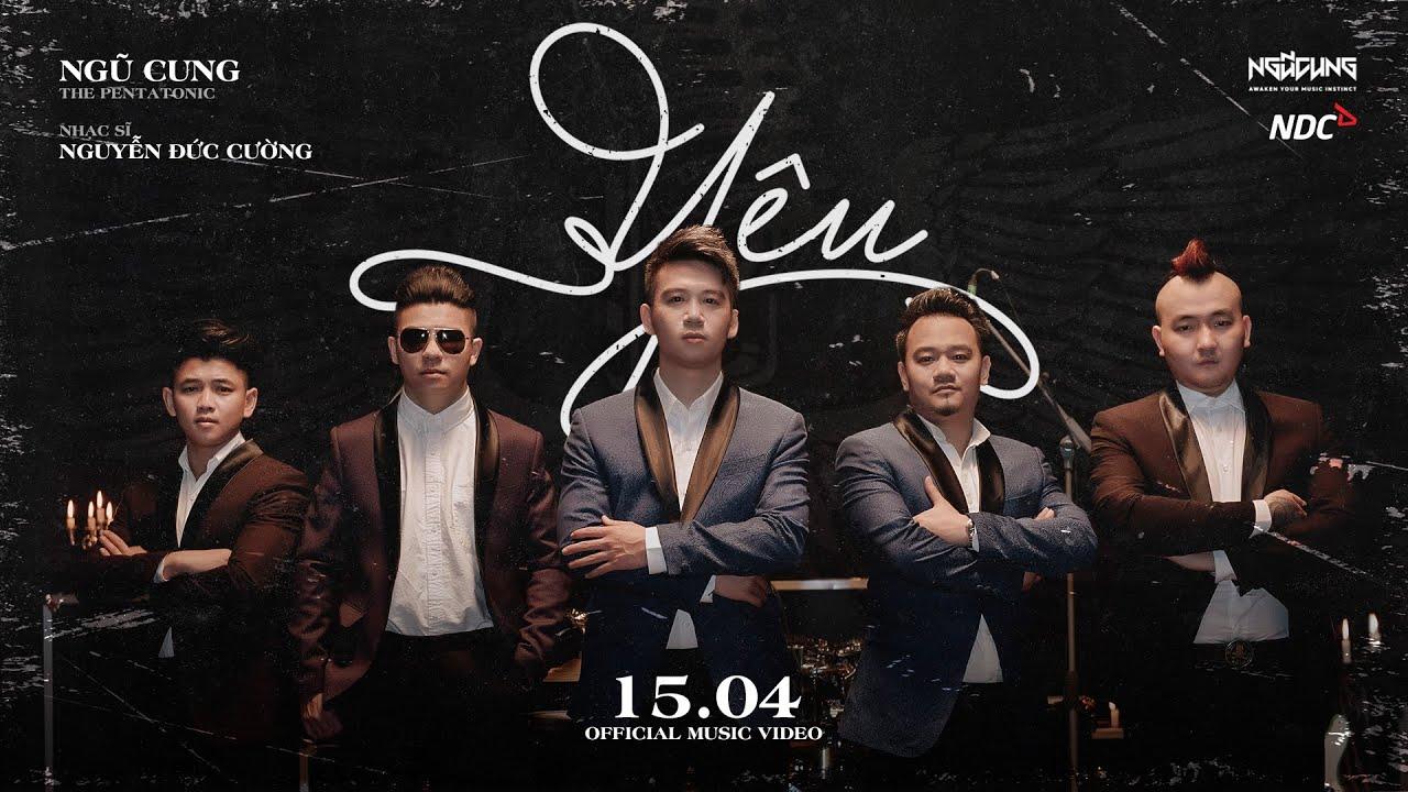 Yêu - Ngũ Cung ft Nguyễn Đức Cường [Official Music Video] - YouTube
