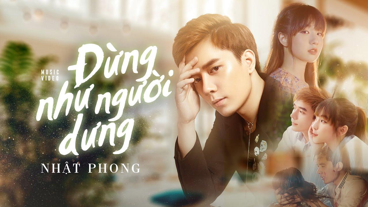 NHẬT PHONG - Đừng Như Người Dưng   Official MV - YouTube