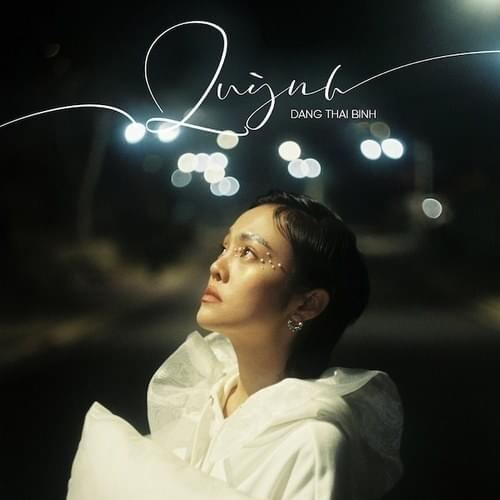 Đặng Thái Bình – Quỳnh Lyrics | Genius Lyrics