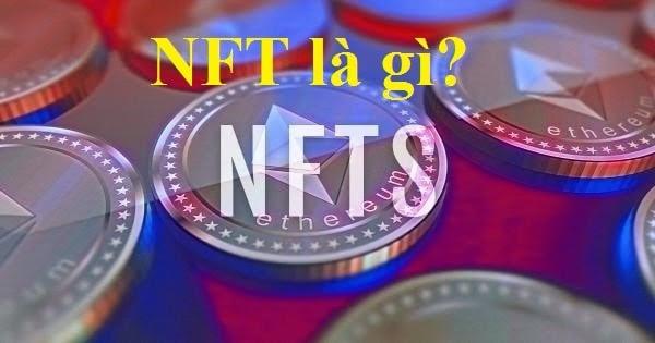 Tổng Quan Về NFT - Non fungible Token   Đồng Coin_Chia sẻ kiếm tiền online