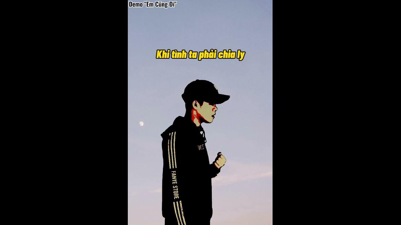 Em Cũng Đi (Demo) - Thái Học #Short - YouTube