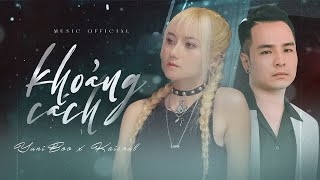 KHOẢNG CÁCH | YUNIBOO x KAISOUL | OFFICIAL MUSIC VIDEO - YouTube