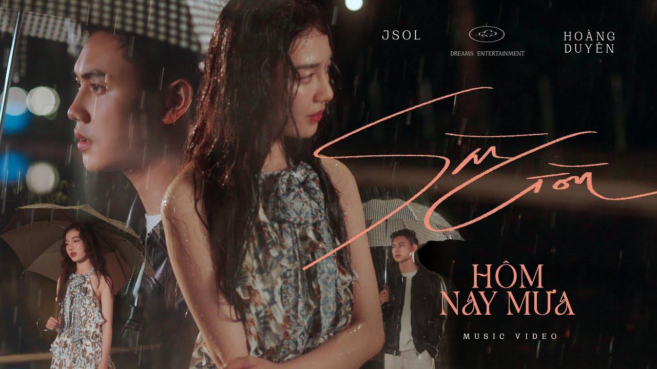 JSOL & HOÀNG DUYÊN - SÀI GÒN HÔM NAY MƯA   Official MV - YouTube