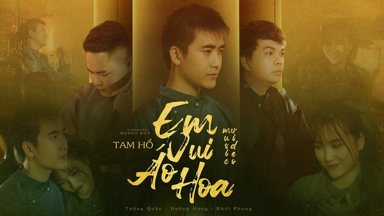 Em Vui Áo Hoa - Tam Hổ | OFFICIAL MUSIC VIDEO - YouTube
