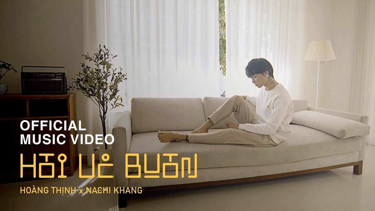 HỒI ỨC BUỒN | HOÀNG THỊNH x NACHI KHANG | OFFICIAL MUSIC VIDEO 4K - YouTube
