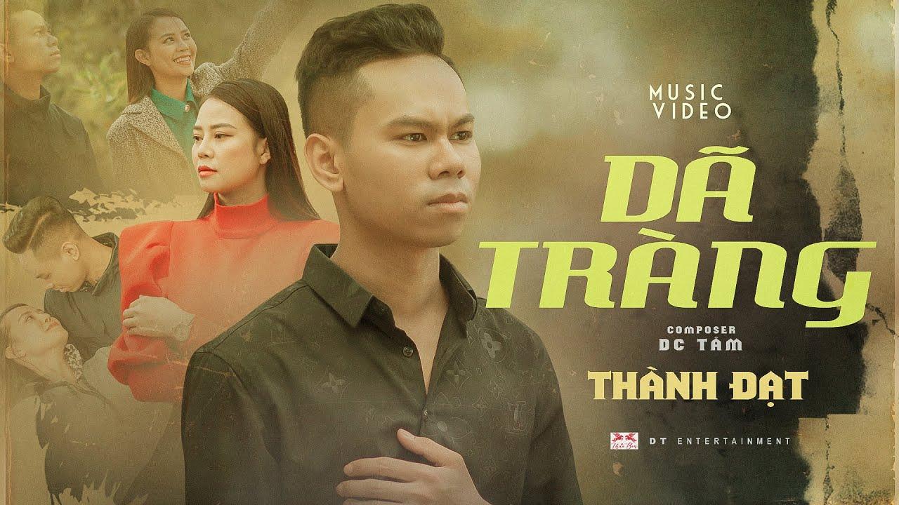 Dã Tràng | Thành Đạt | Official Music Video - YouTube