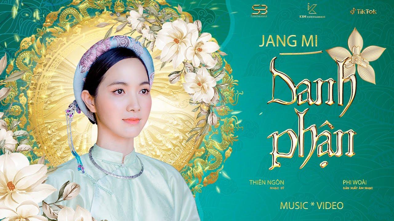 DANH PHẬN - JANG MI | OFFICIAL MUSIC VIDEO - YouTube