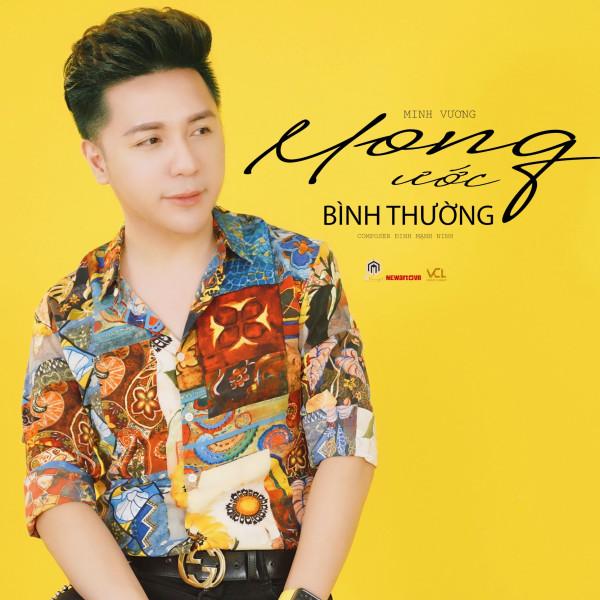Mong Ước Bình Thường (Single) - Minh Vương M4U | Album 320 lossless