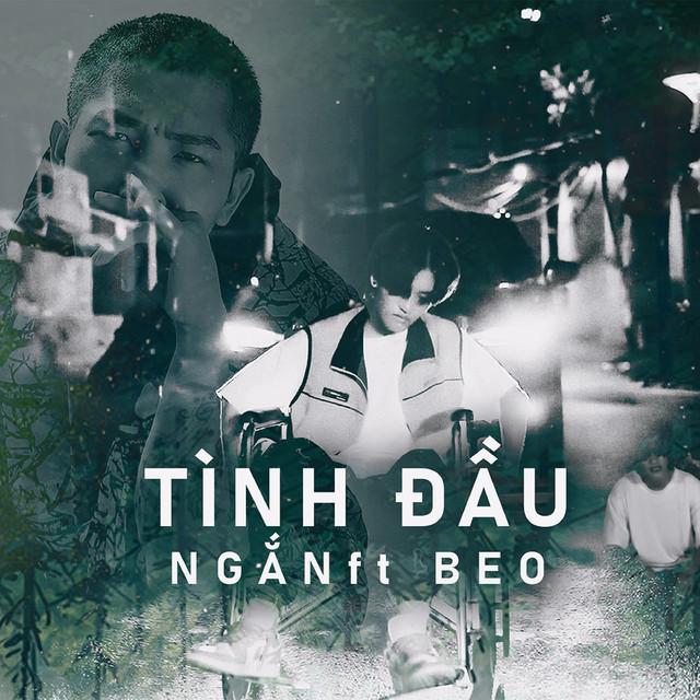 Tình Đầu (feat. Beo) - song by Ngắn, Beo | Spotify