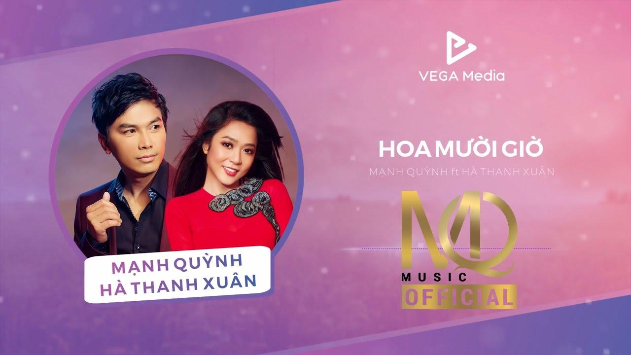 Hoa Mười Giờ (Audio) - Mạnh Quỳnh ft. Hà Thanh Xuân - YouTube
