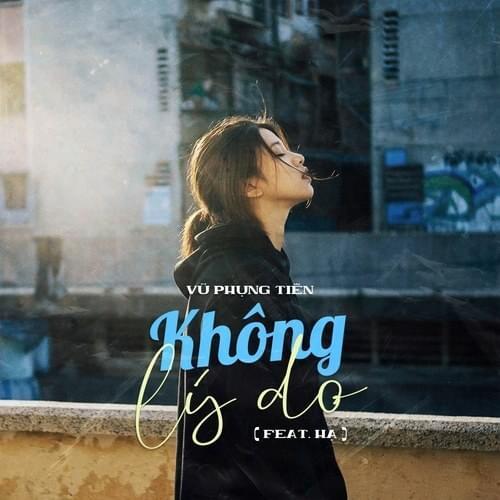V.P.Tiên – Không Lý Do Lyrics | Genius Lyrics