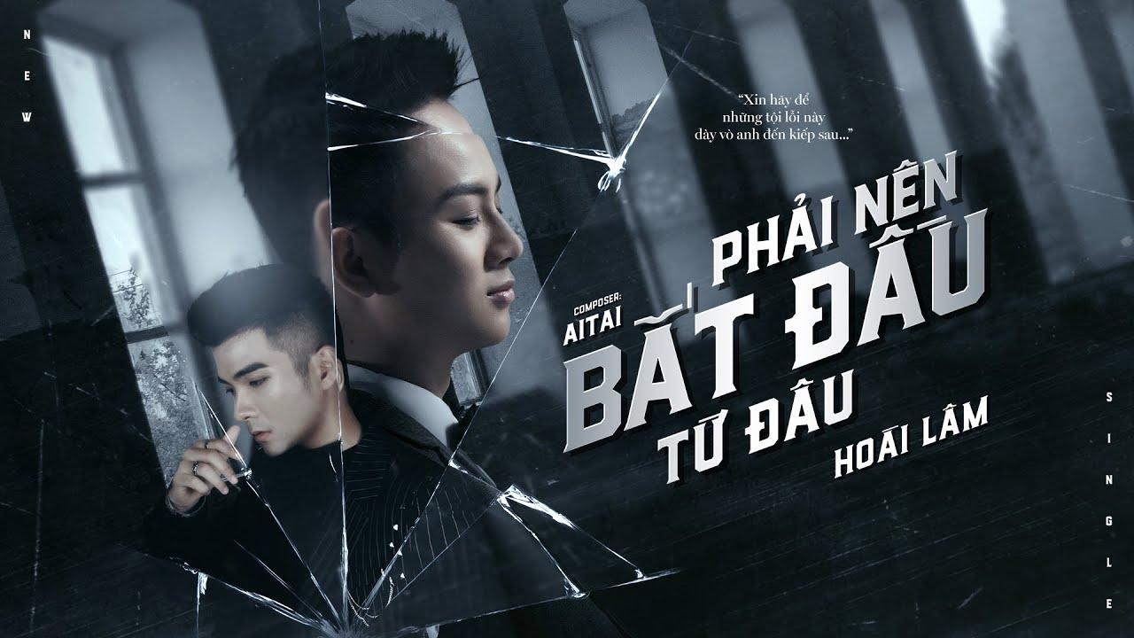 Teaser Audio Phải Nên Bắt Đầu Từ Đâu - Hoài Lâm x Aitai | Sad Story - YouTube