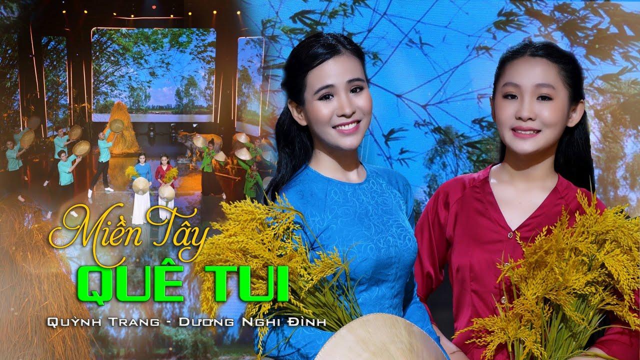 Miền Tây Quê Tôi - Quỳnh Trang ft Dương Nghi Đình (Official MV) - YouTube