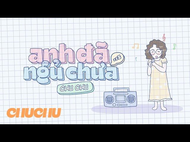 Chu-Chu – Anh Đã Ngủ Chưa Lyrics | Genius Lyrics